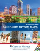 This Summer, enjoy the convience of daily nonstop flights between Cayman & Tampa!